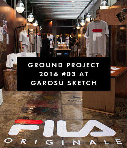 GROUND PROJECT 2016 #03 AT GAROSU SKETCH